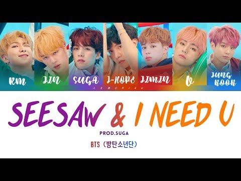 BTS (방탄소년단) - SEESAW X I NEED U REMIX (PROD. BY SUGA) [Color Coded Lyrics/Han/Rom/Eng]