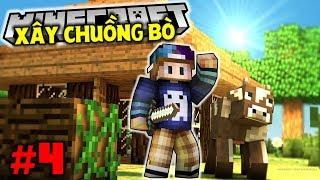 HÀNH TRÌNH XÂY CHUỒNG VÀ DẮT BÒ VỀ NHÀ | Minecraft Sinh Tồn 1.13 #4