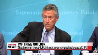 IMF lowers world economic growth outlook for 2015   IMF 2015년 세계전망치 하향