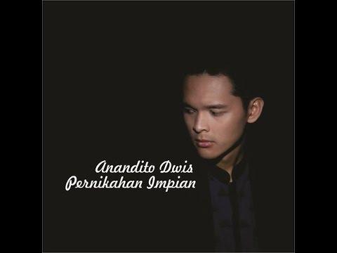 Anandito Dwis - Pernikahan Impian (Lyrics)