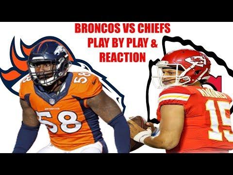 Denver Broncos Vs Kansas City Chiefs Live Stream Play By Play & Reaction!