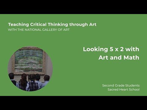 Teaching Critical Thinking through Art , 2.5: Looking 5 x 2 with Art and Math