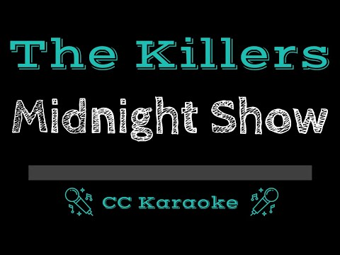The Killers   Midnight Show CC Karaoke Instrumental