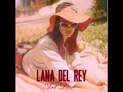 Lana del rey freak official instrumental doovi for Lana del rey art deco