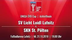 31.10.2018   19:00   SV LICHT-LOIDL Lafnitz vs SKN St. Pölten  UNIQA ÖFB Cup 18/19  3. Runde