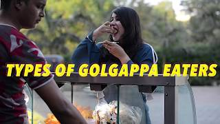 Types Of Golgappa Eaters | Golgappa Girl