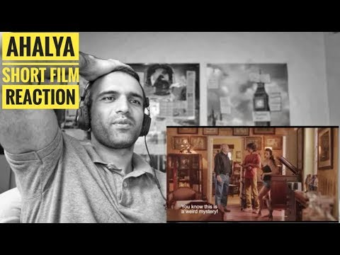 AHALYA | SUJOY GHOSH'S EPIC THRILLER - | Reaction Check