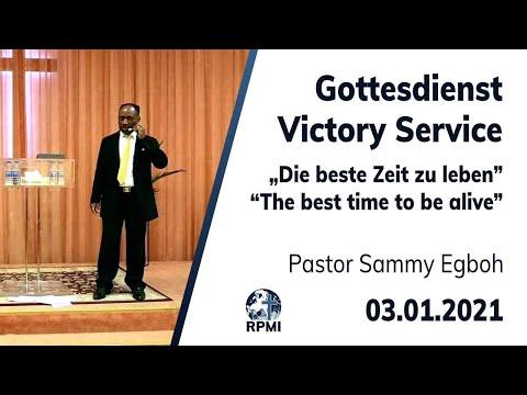 """RPMI-Gottesdienst - 03.01.2021 - Pastor Sammy Egboh """"Die beste Zeit zu leben"""""""