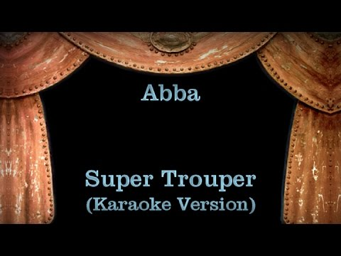Abba - Super Trouper - Lyrics (Karaoke Version)