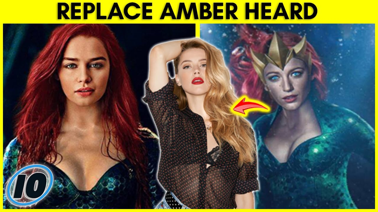 Top 5 Actresses That Should Replace Amber Heard In Aquaman 2