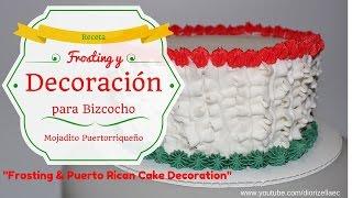 Frosting y Decoracion para Bizcocho Mojadito Boricua Cake Decoration by Diorizella Events and Crafts