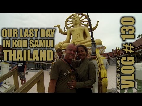 Our last day in KOH SAMUI Thailand – Sunny's Thailand Vlog # 130