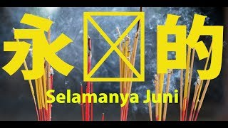 Junior Soemantri - Selamanya Juni (Music Video)