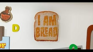 I AM BREAD   Simulador de ser pan