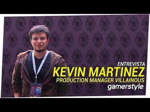 """Entrevista: Kevin Martínez - Production Manager """"Villainous"""""""