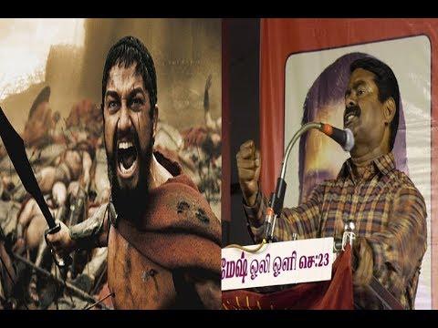 300 Spartans Dialogue | Seeman speech | RK Nagar Campaign