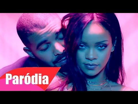 Rihanna - Work ft. Drake (Paródia/Redublagem)