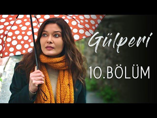 Gülperi > Episode 10