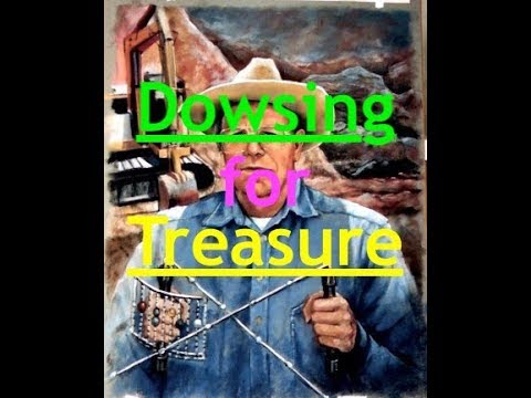 Treasure found by dowsing - will it work for you