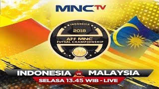 Live Now: INDONESIA vs MALAYSIA - AFF MNC Futsal Championship