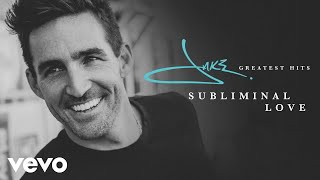 Jake Owen - Subliminal Love (Audio)