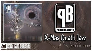 Panzerballett - X Mas Death Jazz |2017 Full Album|