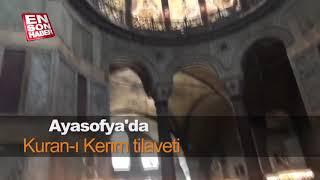 Ayasofya Camii'nde Kuran tilâveti