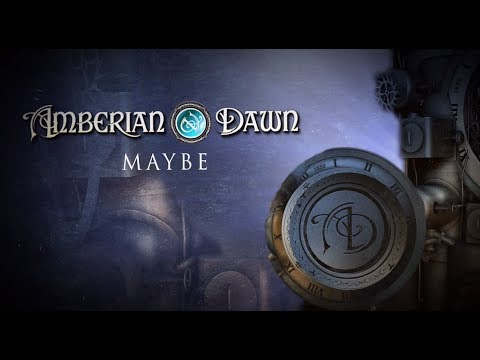 AMBERIAN DAWN - Maybe (Official Lyric Video) | Napalm Records