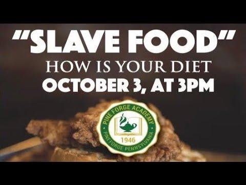 Slave Food Pine Forge Academy Edition