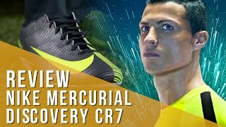 Review Nike Mercurial Discovery CR 7