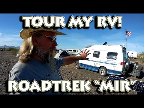 "Tour My Custom Roadtrek Campervan ""MIR"" @ Quartzsite RTR 2018 RV & Van Open House #vanlife"