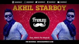 Download Hindi Video Songs - AKHIL STARBOY (feat. Akhil & The Weeknd)  |  DJ FRENZY  |  Bonus Mix