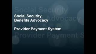 Social Security Benefits Advocacy Provider Payment System online training