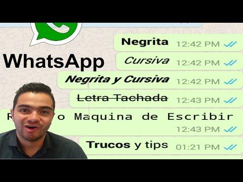 Como crear texto en negrita, cursiva y tachado en WhatsApp   Truco