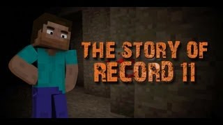 Minecraft- The Story Of Record 11