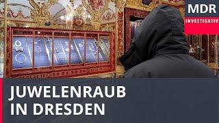 Der Juwelen-Coup: Einbruch in die Dresdner Schatzkammer | Exakt - Die Story | MDR