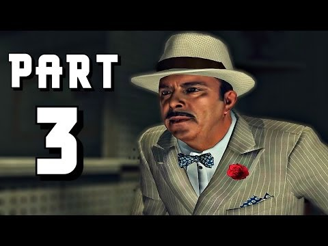 Let's Play L.A. Noire - Part 3 (The Consul's Car / The Argentinean Pedophile / Street Race) Gameplay