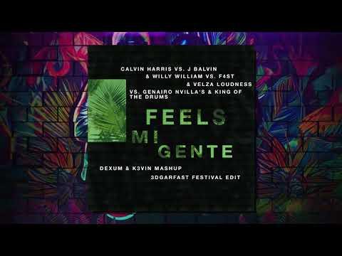 Feels Mi Gente (Festival Mashup) - Calvin Harris, J Balvin, F4ST, Genairo Nvilla's & King Of Drums