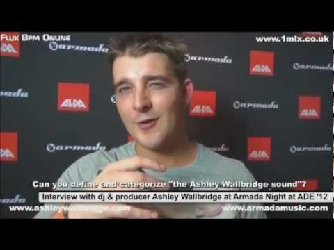 Interview with DJ & Producer Ashley Wallbridge at Armada Night at ADE 2012