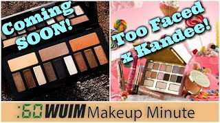 KVD Shade and Light Glimmer Release DATES + Too Faced x Kandee Details | Makeup Minute