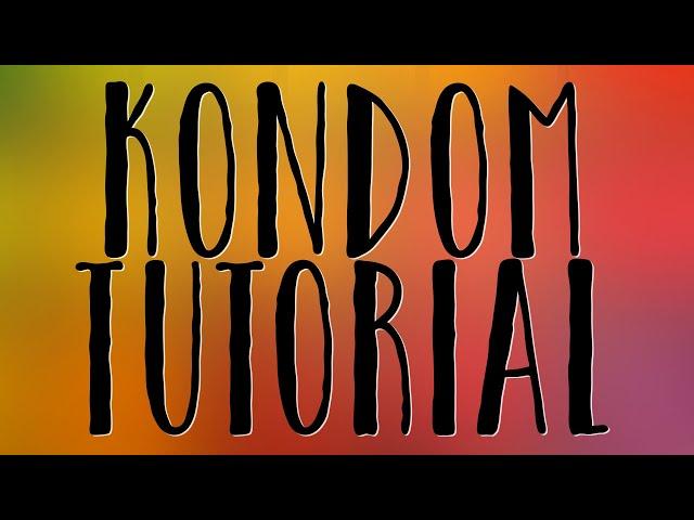 Kondome nerven, platzen, reißen? Eine Anleitung vom Profi!