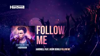 Hardwell feat. Jason Derulo - Follow Me (Club Mix) #UnitedWeAre