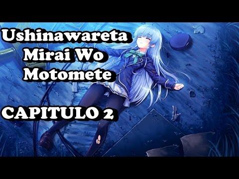 Ushinawareta Mirai Wo Motomete capitulo 2 Completo