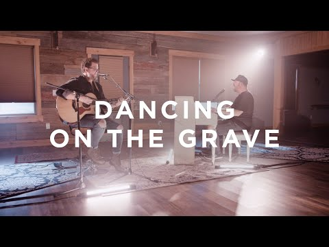 Dancing On The Grave (Acoustic) | Here Be Lions