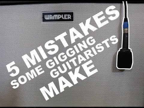 5 mistakes gigging guitarists sometimes make