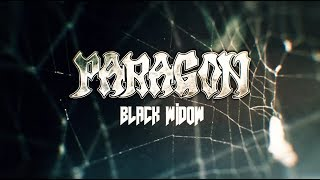 "PARAGON   ""Black Widow""   Official Lyric Video 2019"