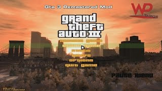 Gta 3 | Gta 3 Remastered Mod