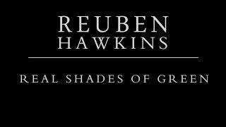 Reuben Hawkins - Real Shades Of Green