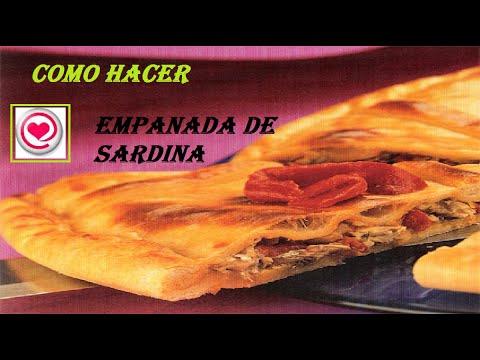 Recetas Como Hacer Empanada De Sardina Un Primer Plato