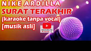 Nike Ardilla - SURAT TERAKHIR karaoke tanpa vokal
